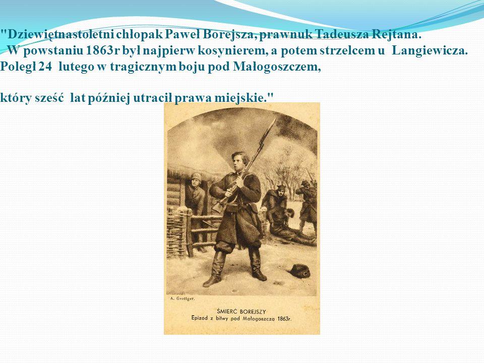 Dziewiętnastoletni chłopak Paweł Borejsza, prawnuk Tadeusza Rejtana