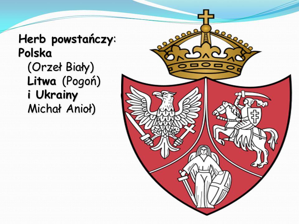 Herb powstańczy: Polska (Orzeł Biały) Litwa (Pogoń) i Ukrainy ( Michał Anioł)