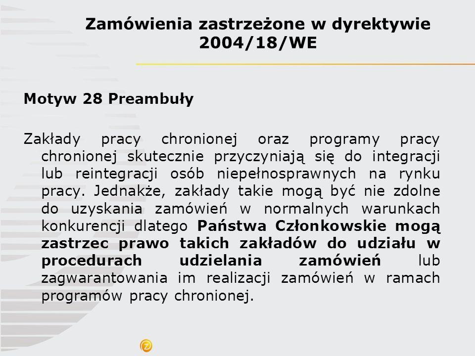 Zamówienia zastrzeżone w dyrektywie 2004/18/WE
