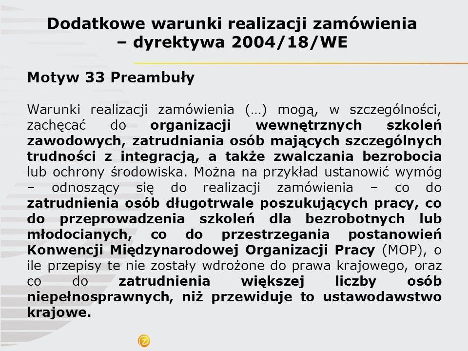 Dodatkowe warunki realizacji zamówienia – dyrektywa 2004/18/WE