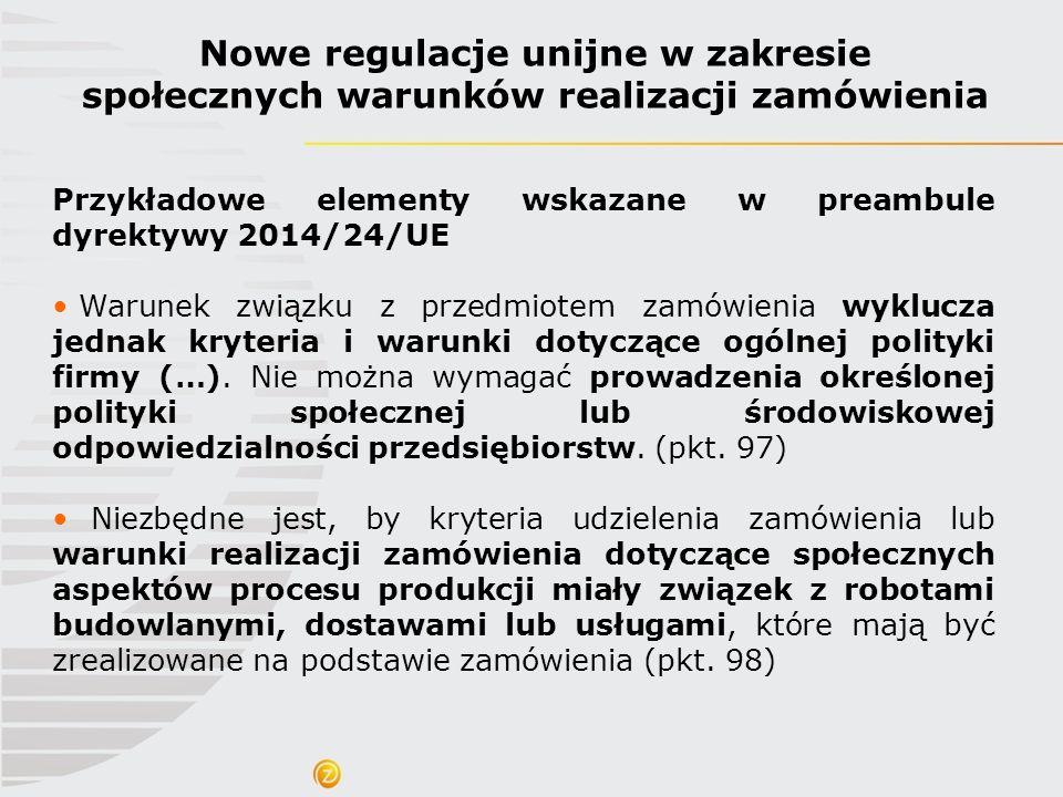 Nowe regulacje unijne w zakresie społecznych warunków realizacji zamówienia