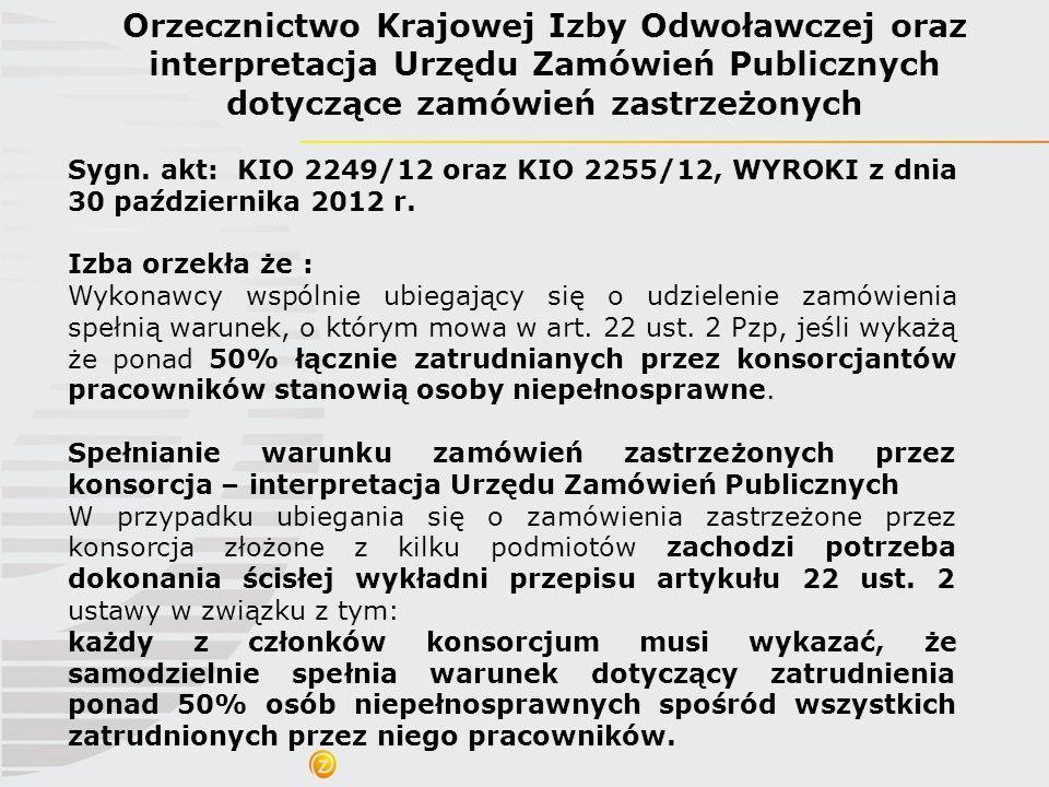 Orzecznictwo Krajowej Izby Odwoławczej oraz interpretacja Urzędu Zamówień Publicznych dotyczące zamówień zastrzeżonych