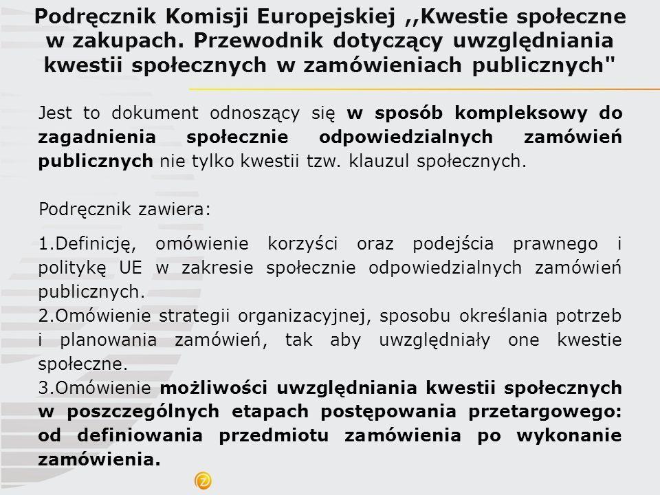 Podręcznik Komisji Europejskiej ,,Kwestie społeczne w zakupach
