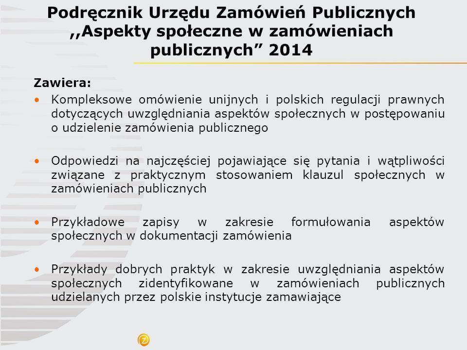 Podręcznik Urzędu Zamówień Publicznych ,,Aspekty społeczne w zamówieniach publicznych 2014