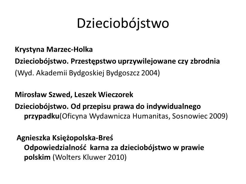 Dzieciobójstwo Krystyna Marzec-Holka
