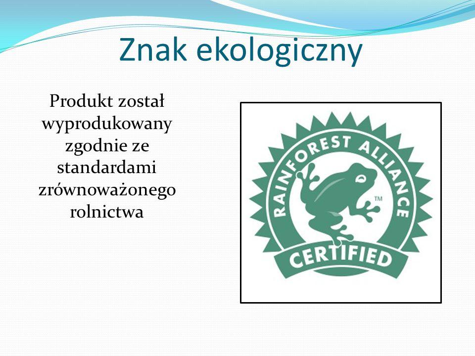 Znak ekologiczny Produkt został wyprodukowany zgodnie ze standardami zrównoważonego rolnictwa