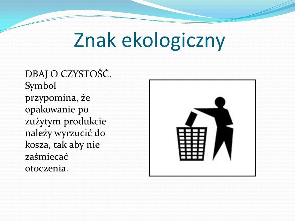 Znak ekologiczny DBAJ O CZYSTOŚĆ.