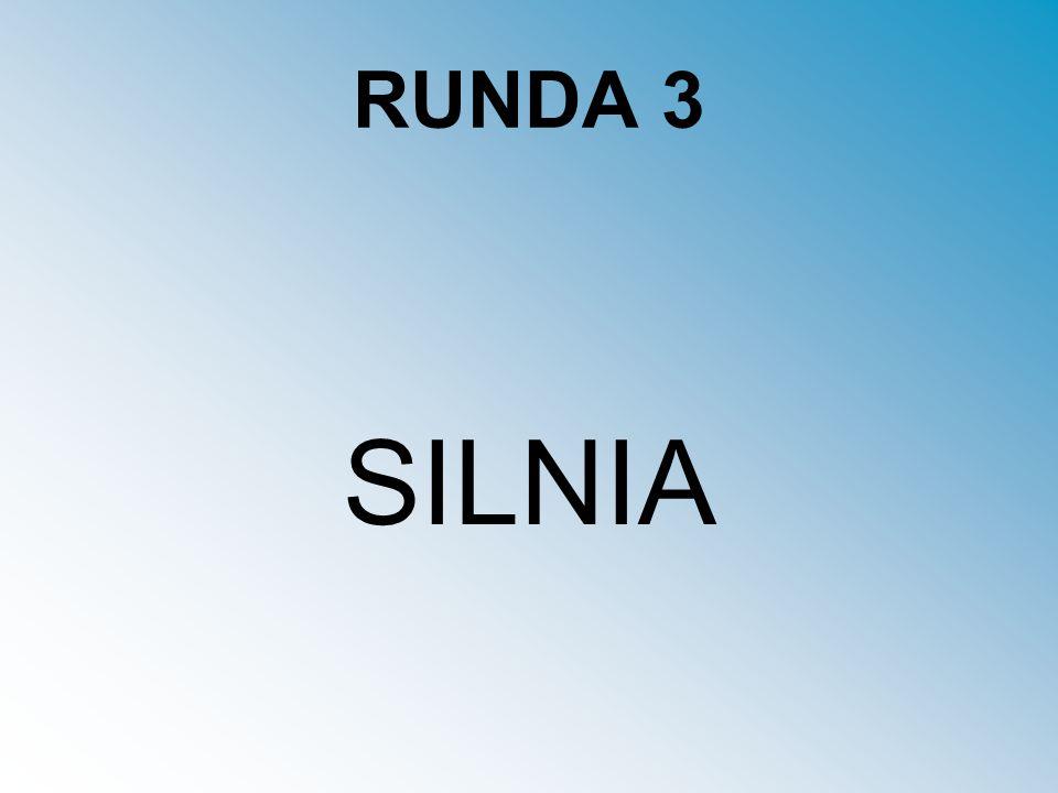 RUNDA 3 SILNIA