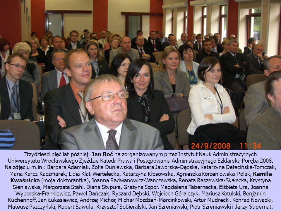 Kamila Trzydzieści pięć lat później: Jan Boć na zorganizowanym przez Instytut Nauk Administracyjnych.