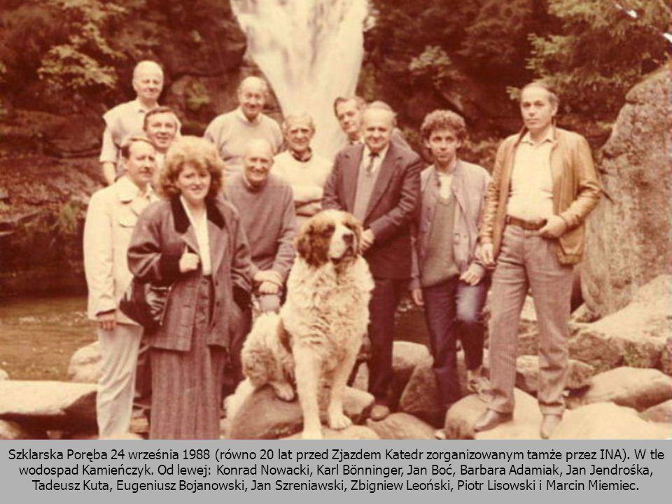 Szklarska Poręba 24 września 1988 (równo 20 lat przed Zjazdem Katedr zorganizowanym tamże przez INA).