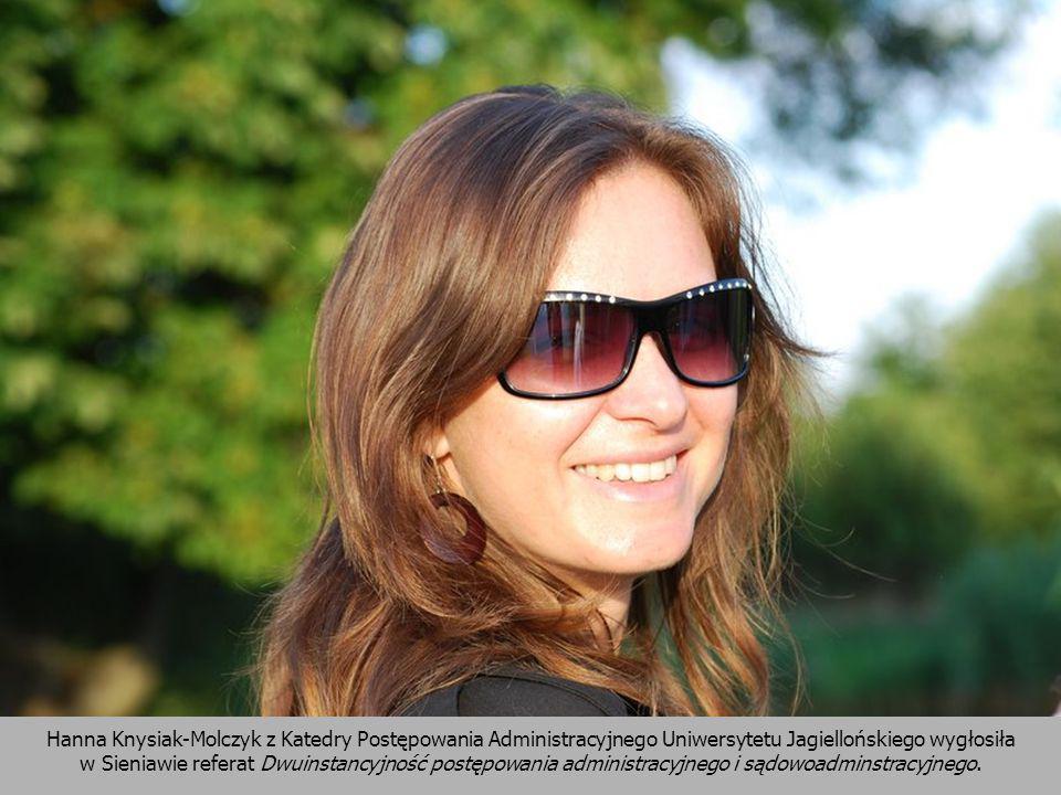Hanna Knysiak-Molczyk z Katedry Postępowania Administracyjnego Uniwersytetu Jagiellońskiego wygłosiła