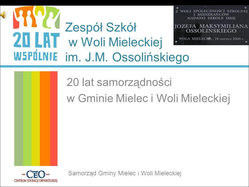 Zespół Szkół w Woli Mieleckiej im. J.M. Ossolińskiego
