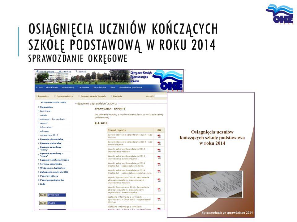 Osiągnięcia uczniów kończących szkołę podstawową w roku 2014 sprawozdanie okręgowe