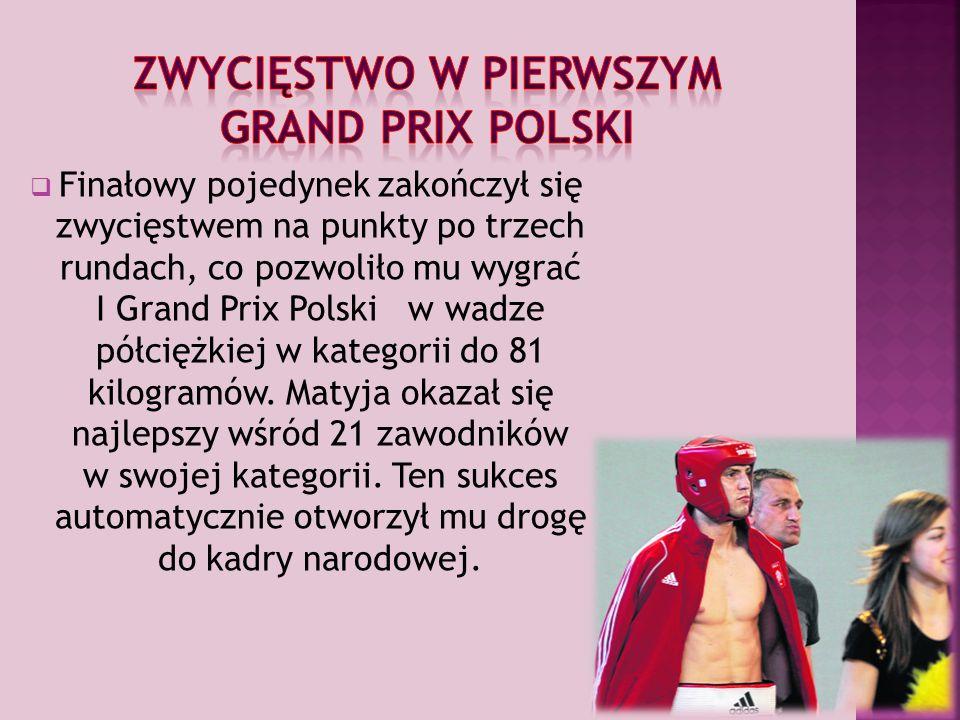 Zwycięstwo w pierwszym grand prix polski