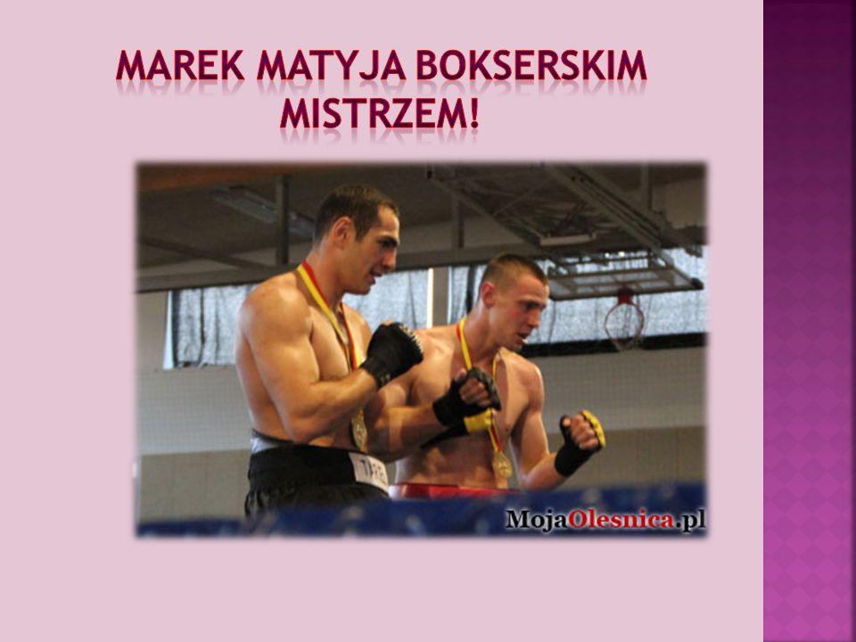 Marek Matyja bokserskim mistrzem!