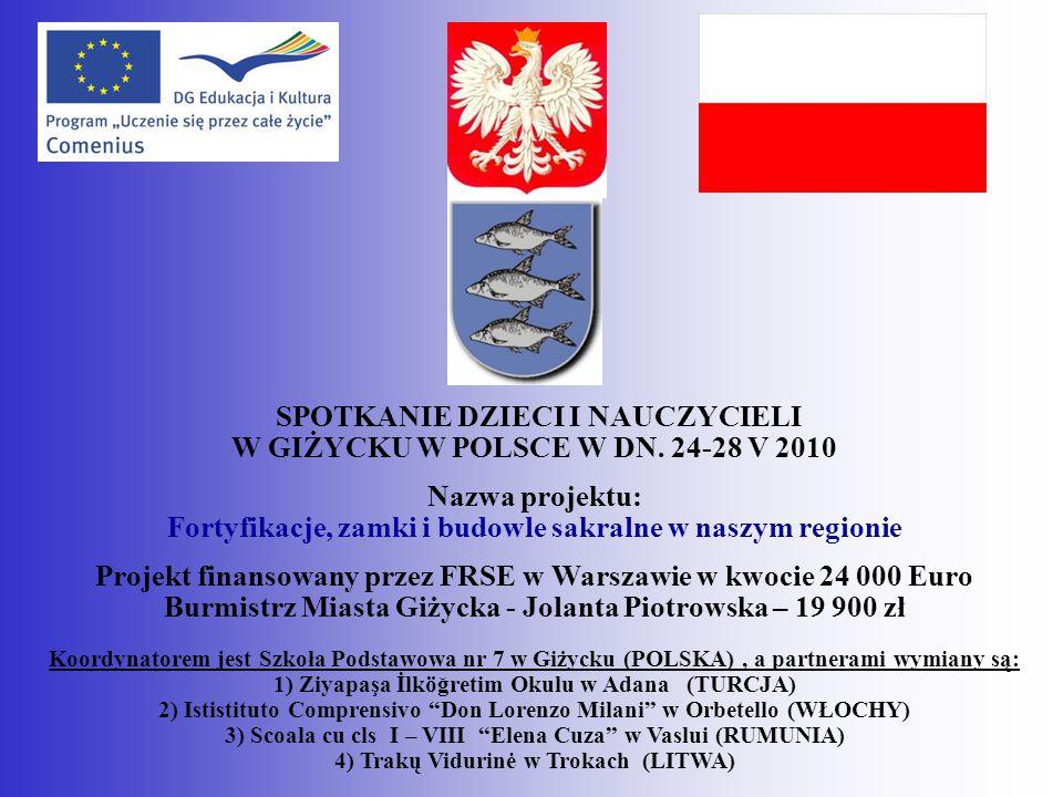 SPOTKANIE DZIECI I NAUCZYCIELI W GIŻYCKU W POLSCE W DN. 24-28 V 2010