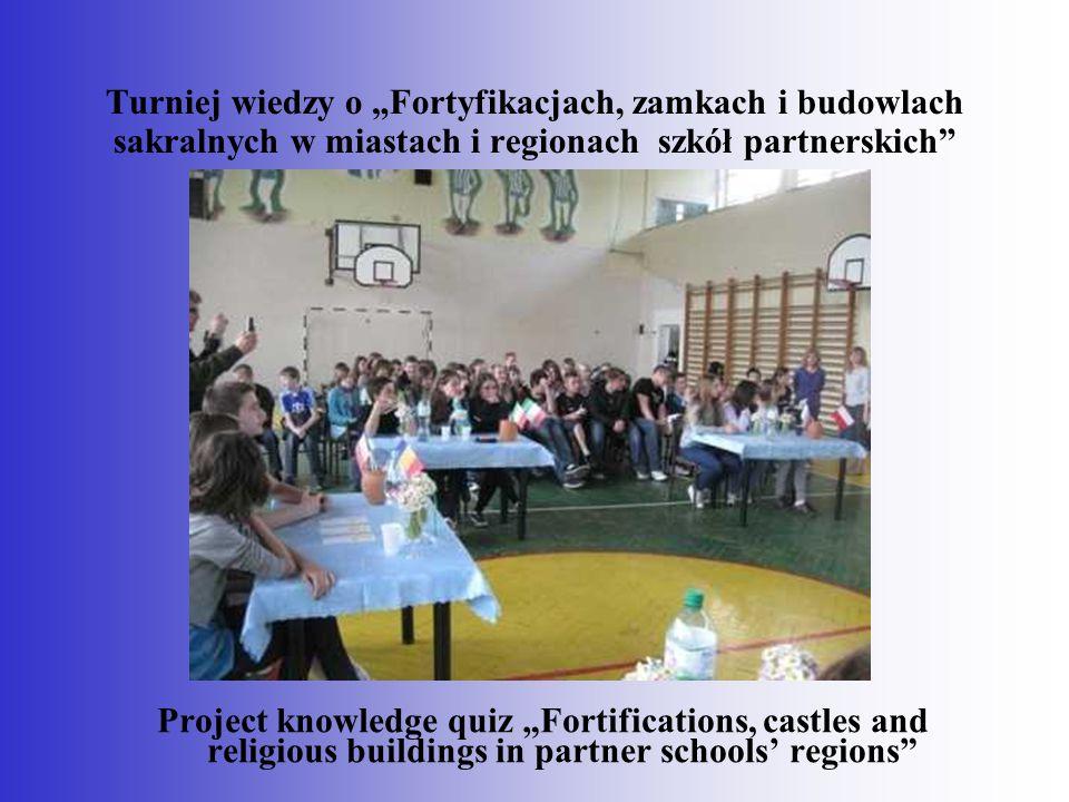 """Turniej wiedzy o """"Fortyfikacjach, zamkach i budowlach sakralnych w miastach i regionach szkół partnerskich"""