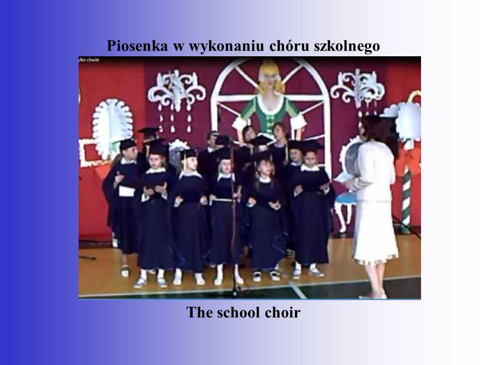 Piosenka w wykonaniu chóru szkolnego