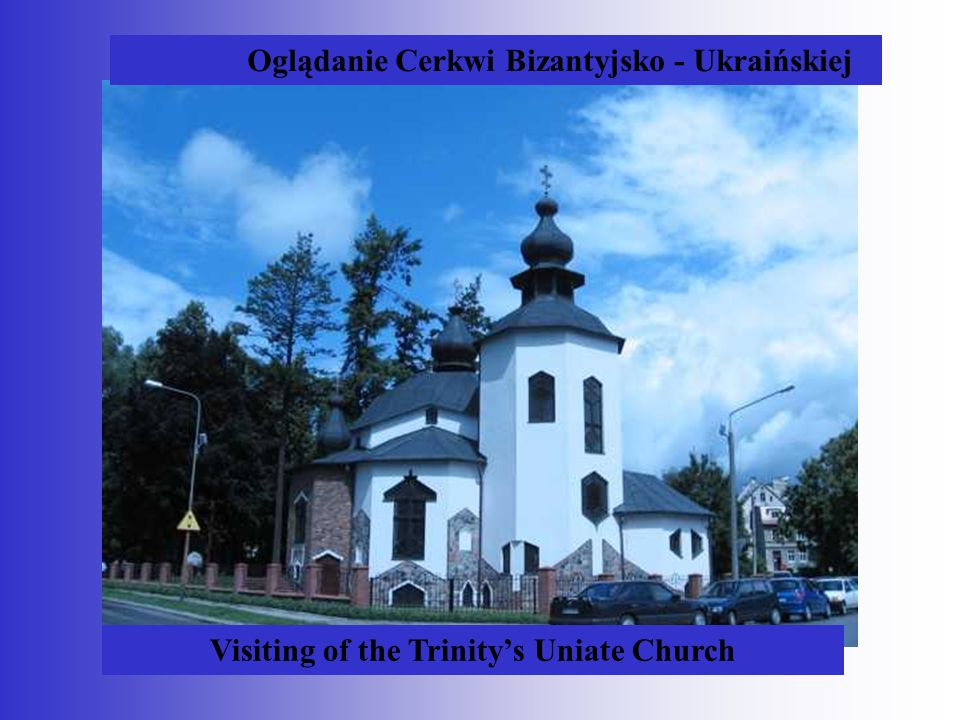 Visiting of the Trinity's Uniate Church