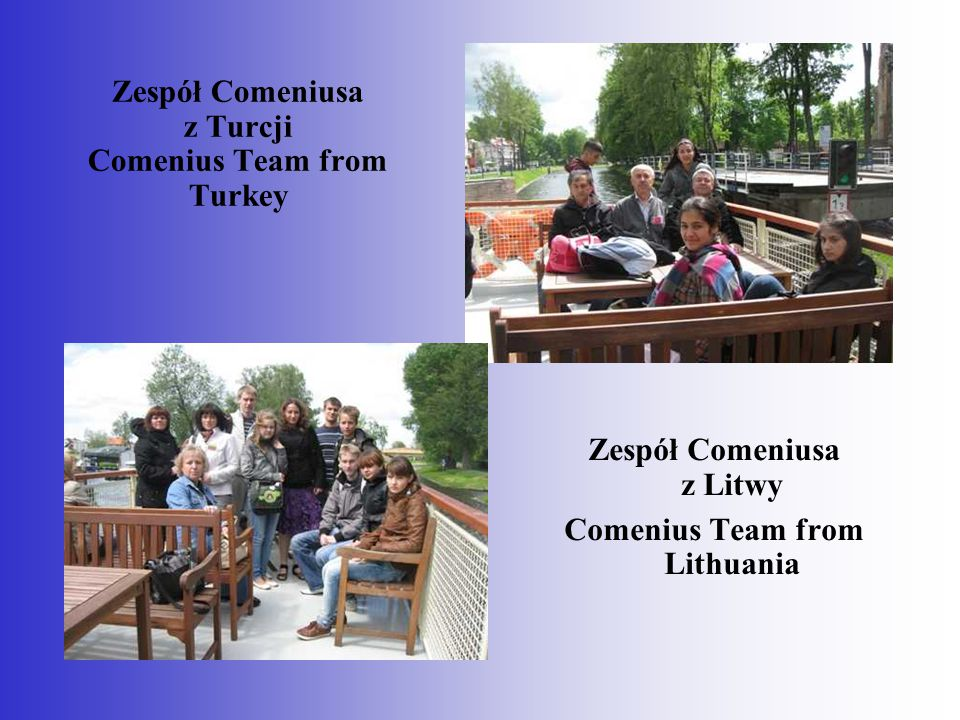 Zespół Comeniusa z Turcji Comenius Team from Turkey