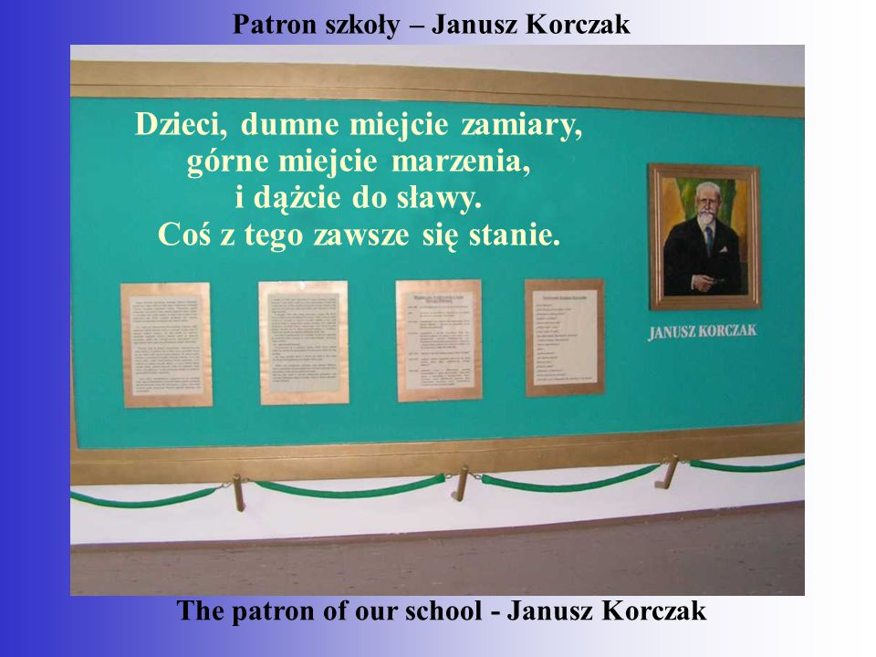 Patron szkoły – Janusz Korczak