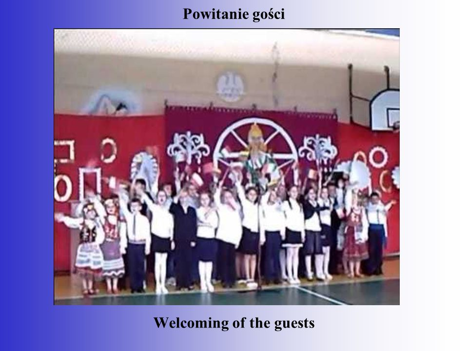 Welcoming of the guests