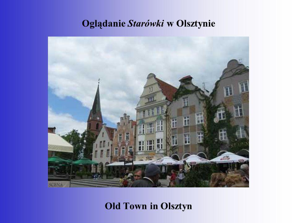 Oglądanie Starówki w Olsztynie