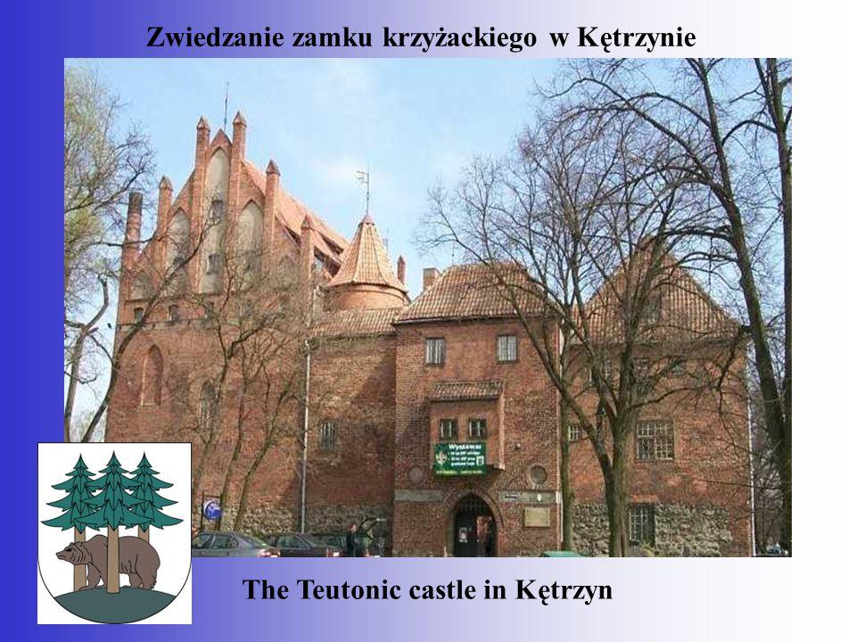 Zwiedzanie zamku krzyżackiego w Kętrzynie