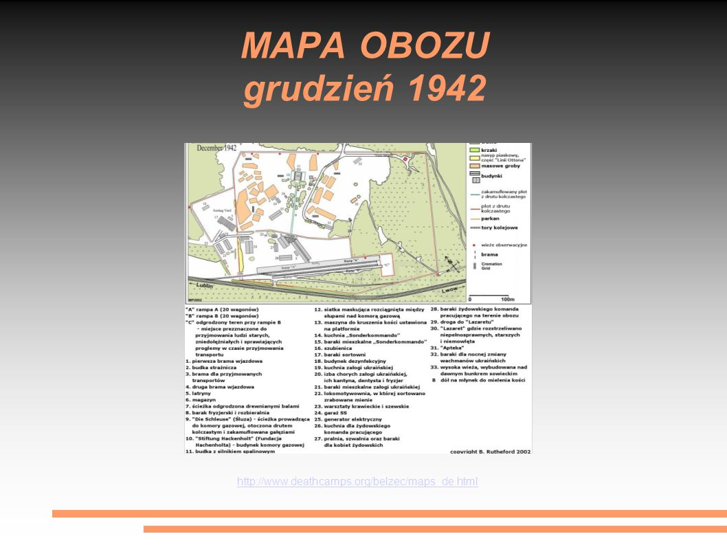 MAPA OBOZU grudzień 1942 http://www.deathcamps.org/belzec/maps_de.html