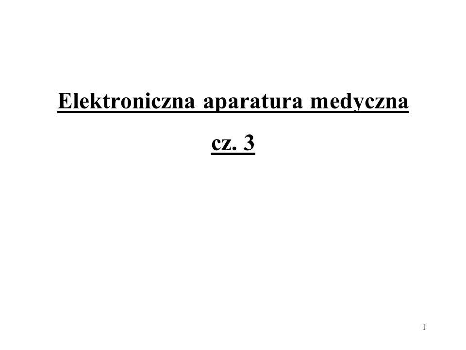 Elektroniczna aparatura medyczna cz. 3