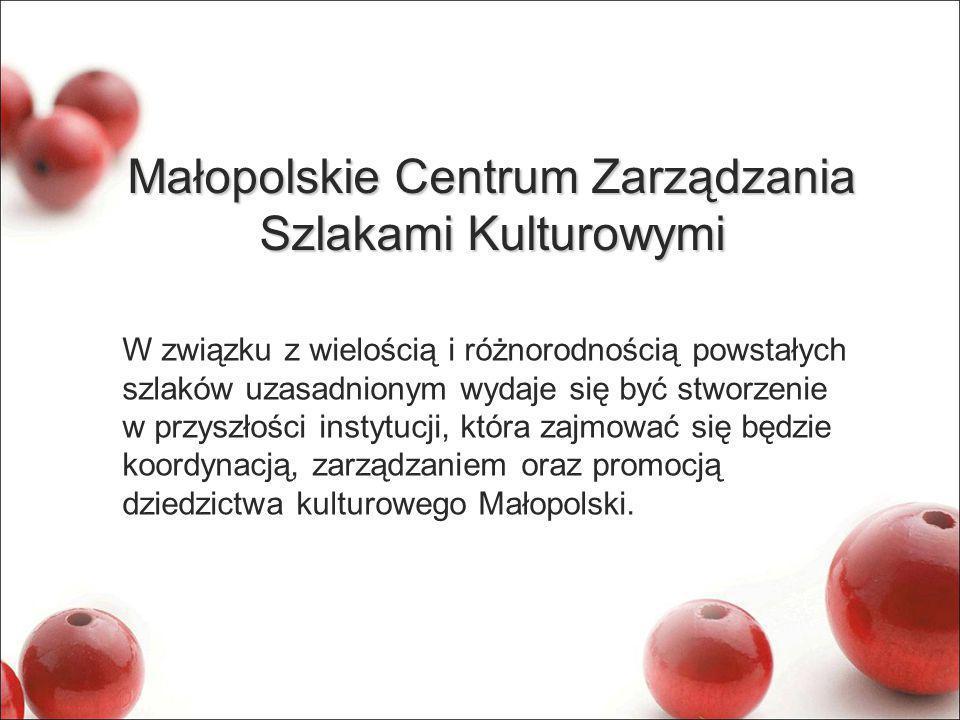 Małopolskie Centrum Zarządzania Szlakami Kulturowymi