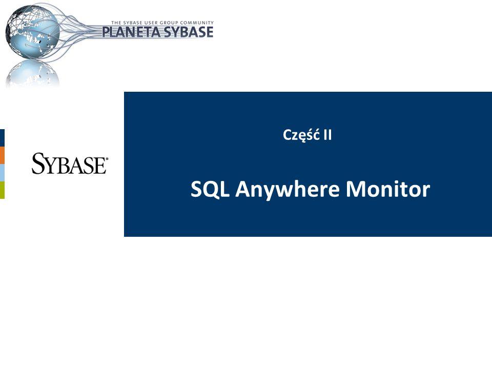 Część II SQL Anywhere Monitor