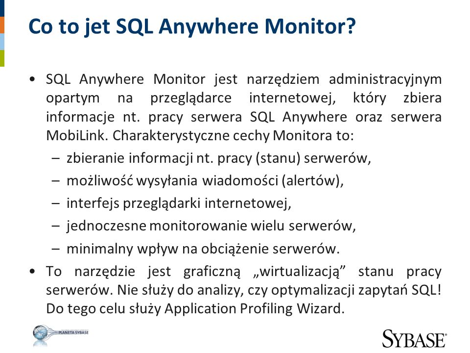 Co to jet SQL Anywhere Monitor