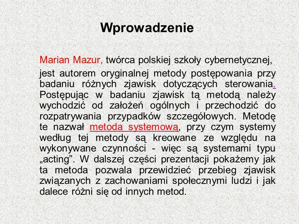 Wprowadzenie Marian Mazur, twórca polskiej szkoły cybernetycznej,