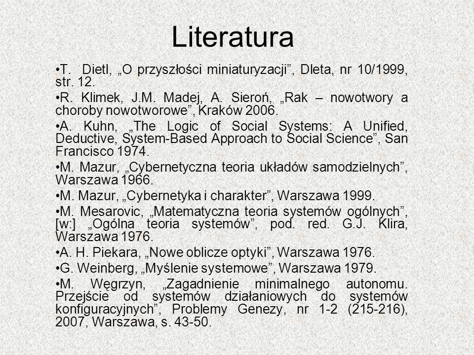 """Literatura T. Dietl, """"O przyszłości miniaturyzacji , Dleta, nr 10/1999, str. 12."""
