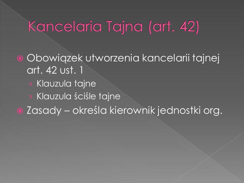 Kancelaria Tajna (art. 42)