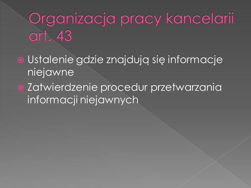 Organizacja pracy kancelarii art. 43