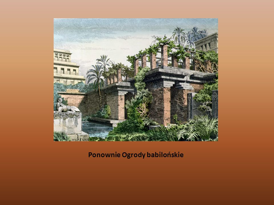 Ponownie Ogrody babilońskie