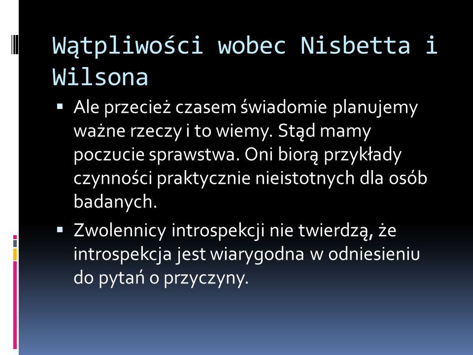 Wątpliwości wobec Nisbetta i Wilsona