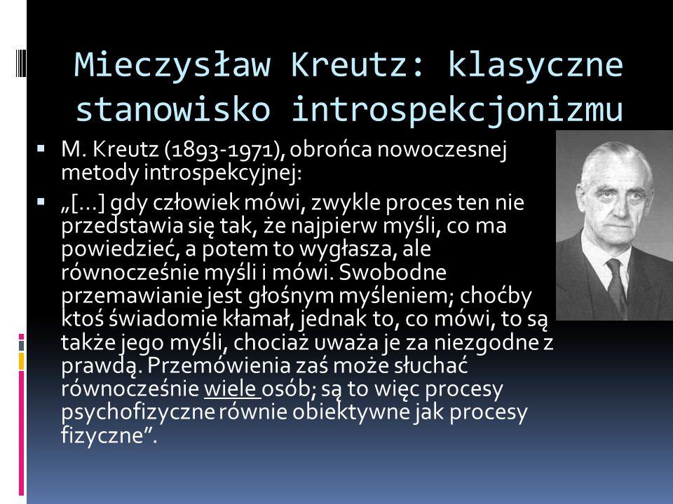 Mieczysław Kreutz: klasyczne stanowisko introspekcjonizmu