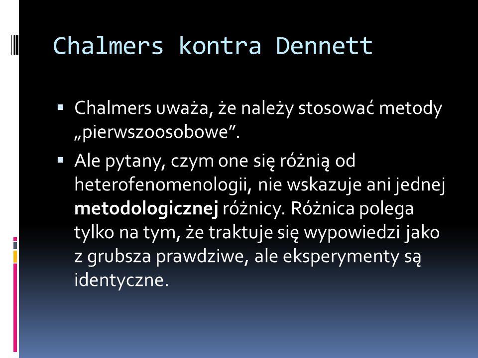 Chalmers kontra Dennett