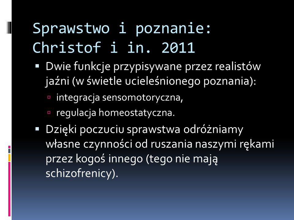 Sprawstwo i poznanie: Christof i in. 2011
