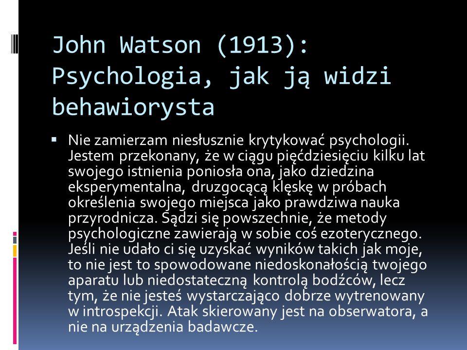 John Watson (1913): Psychologia, jak ją widzi behawiorysta