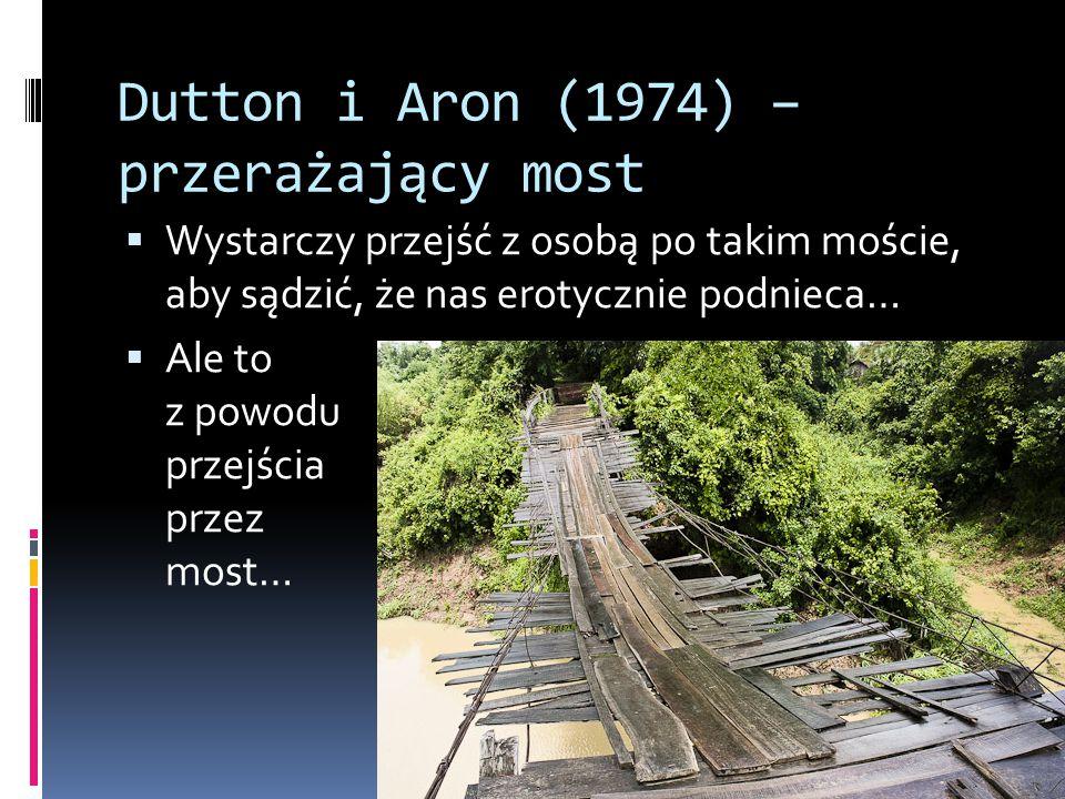 Dutton i Aron (1974) – przerażający most