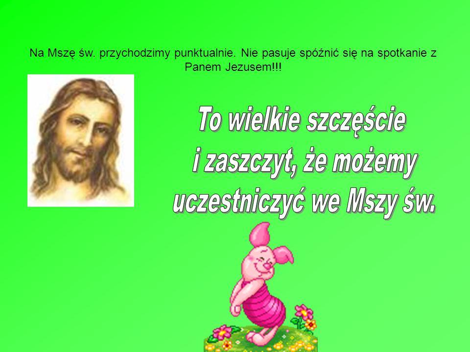 uczestniczyć we Mszy św.