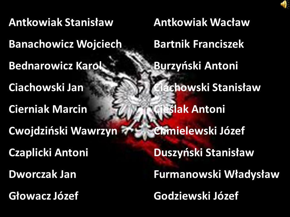 Antkowiak Stanisław. Antkowiak Wacław Banachowicz Wojciech