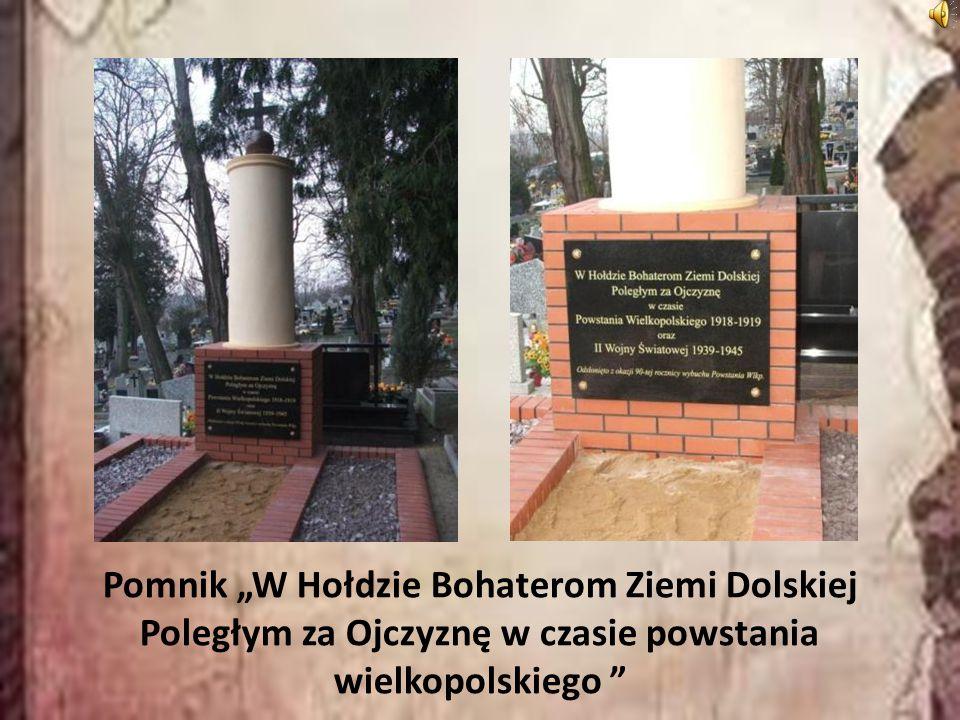 """Pomnik """"W Hołdzie Bohaterom Ziemi Dolskiej Poległym za Ojczyznę w czasie powstania wielkopolskiego"""