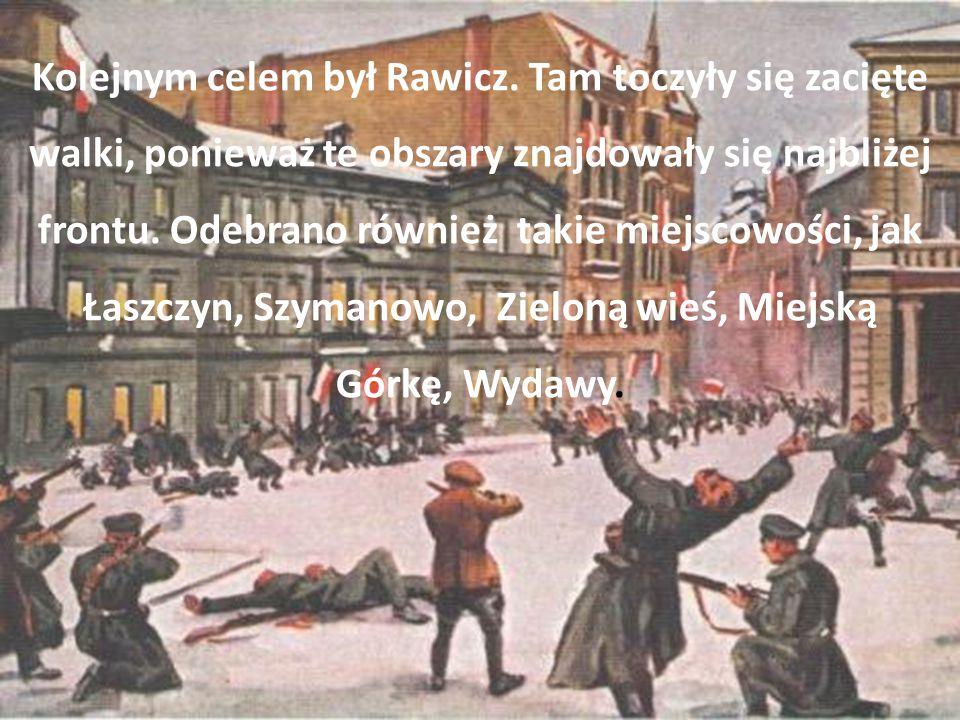 Kolejnym celem był Rawicz