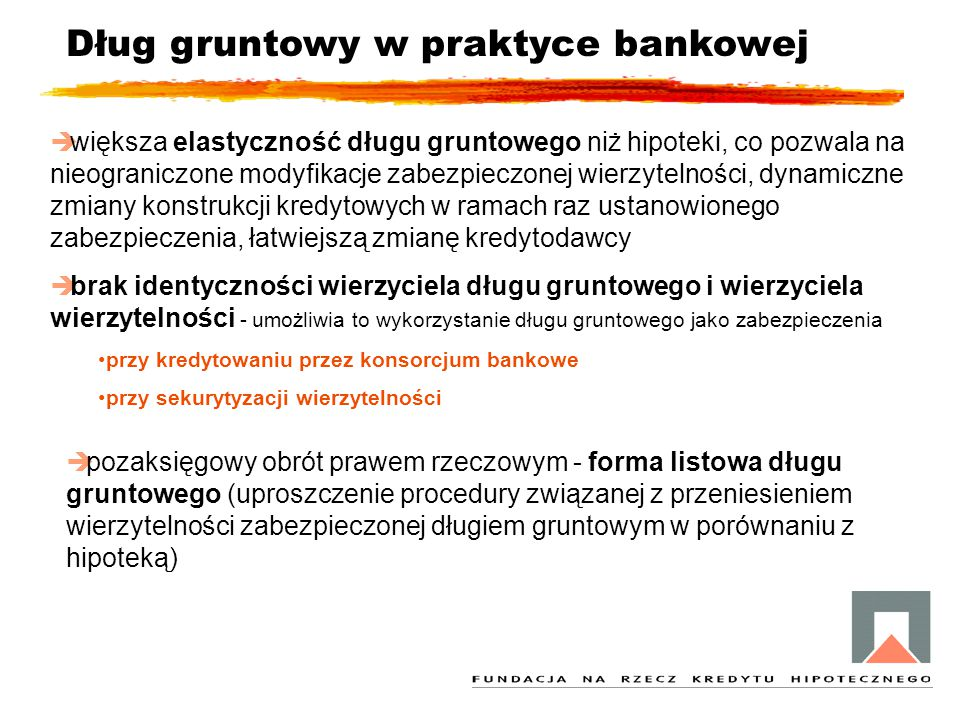 Dług gruntowy w praktyce bankowej
