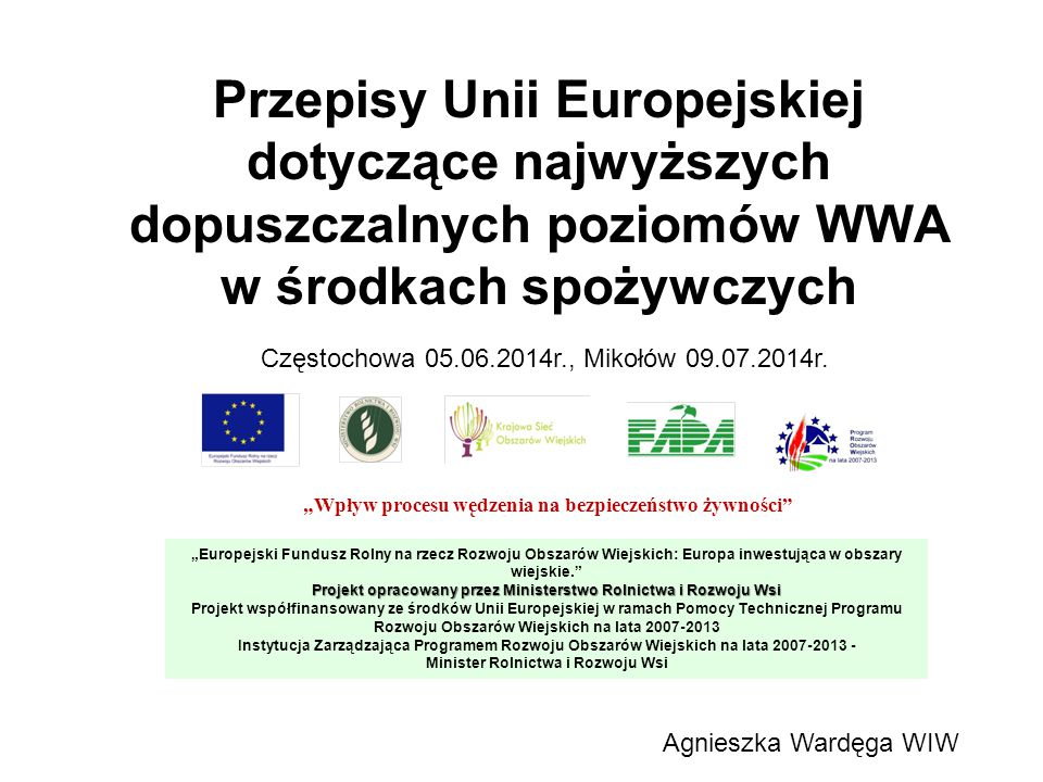 Przepisy Unii Europejskiej dotyczące najwyższych dopuszczalnych poziomów WWA w środkach spożywczych